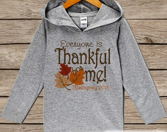 Baby Thanksgiving Outfit - Everyone Is Thankful For Me! 1st Thanksgiving Hoodie - Grey Pullover - Baby Thanksgiving Outfit - Fall Leaves