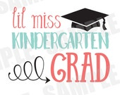 SVG DXF Commercial/Personal Use Lil Miss Kindergarten Grad Silhouette Cameo cut file