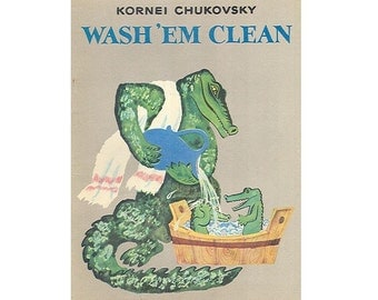 Wash'em'clean by Korney Chukovsky and  Yevgeniy Meshkov, 1979