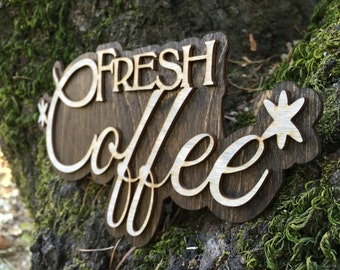 Laser Cut Fresh Coffee Sign
