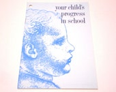 "Vintage BABY BOOK - 1962 ""Your Child's PROGRESS in School"" Softcover Book / Pamphlet"