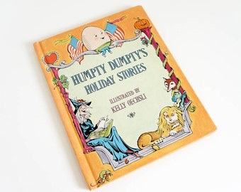 Vintage 1970s Childrens Book / Humpty Dumpty's Holiday Stories 1973 VGC Hc / Poems and Stories About the Four Seasons