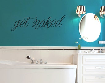 Get Naked - Bathroom Bathtub and Shower Wall Decals