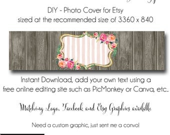 DIY Etsy Cover Photo - Add your own Text, Instant Download, The Lovely Shoppe, New Cover Photo For Etsy, Made to Match Graphics