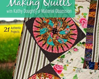 Black Friday Sale Making Quilts with the Promise Of Joy by Kathy Doughty