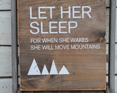 Let her sleep for when she wakes she will move mountains primitive aged 14x14 perfect for every little girls room, bedroom , baby room decor