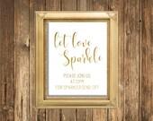 REAL Gold Foil Sign-Let Love Sparkle Sign- REAL Gold Foil Wedding Signs