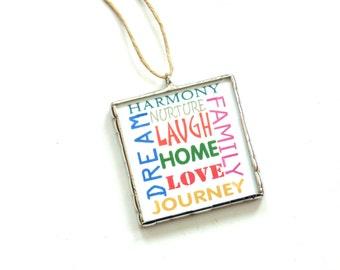 Inspirational ornament, home, laugh, dream, love, family, new home ornament, gift under 20, wall art, Christmas ornament, glass bevel