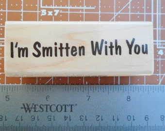 I'm Smitten With You by Stampabilities 2005  Title Rubber Stamp