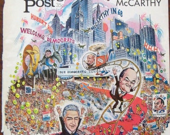 American Politics 1968 Democratic Convention McCarthy Hubert Humphrey Saturday Evening Post Cover Art Huehnergarth Presidential Race