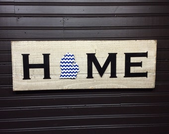 Michigan HOME plaque, sign with Chevron CUSTOMIZABLE