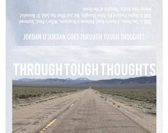 Jordan O'Jordan- Through Tough Thoughts (Cassette Tape + Digital Download)