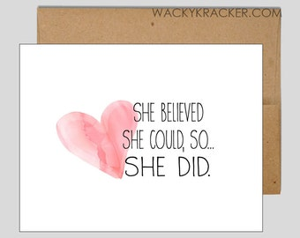 She Believed She Could So She Did // Mother's Day Card // Graduation Card