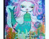 Mermaid Art Print/Mermaid Painting/mermaid mixed media and collage/ under the sea/ little mermaid /be a mermaid/ canvas/magical story
