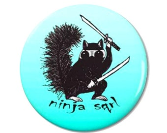 Ninja Squirrel Magnet or Button -K14