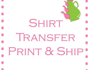 Print & Ship Add-On for Shirt Transfers