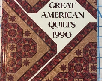 Quilt Book Great American Quilts 1990 Quilt Book with Patterns Oxmoor House #3471