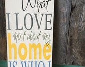 What I LOVE most about my home, Hand Painted Sign, Word Art, Love Home Decor, Colorful Wall Art, 12x24
