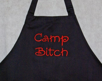 Camp Bitch Funny Apron, Camping Gag Gift Apron, No Shipping Charge, Ready To Ship TODAY, AGFT 168