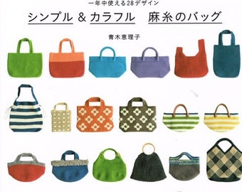 Simple and Colorful zakka and bags for all season Linen Threads, and Yarns Japanese Craft Book Japanese