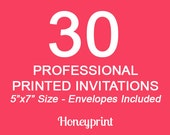 30 Printed Invitations with Envelopes Included, Professional Press Printing