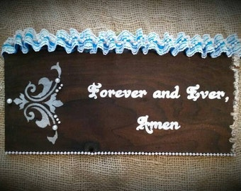 Reclaimed wood: Forever and Ever, Amen decor sign