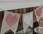 Hearts Valentine's Day pink and white love simple Glitter Burlap linen fabric Banner Bunting -decor - mantel banner  great for photo props
