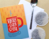 Birthday cuppa tea / coffee greetings card in orange, red & grey - for your mum, dad, bro, sis or mate!