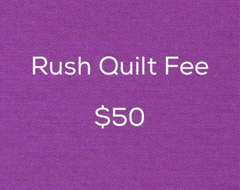 Rush quilt fee