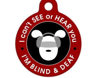 Blind and Deaf Pup Medical Id Tag - Dog Medical Alert Pet Tag, ID Tag, Child ID Tag, Dog ID Tag