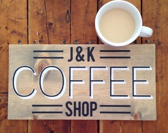 Custom Coffee Shop Sign, Sign for Coffee Lovers, Handmade Sign, Stained Wood, Custom Made