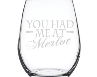 Stemless White Wine Glass-17 oz.-7864 You had me at Merlot