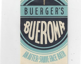 Buerger's Bueroma After-Shave Face Bath Vintage Label, C1920s