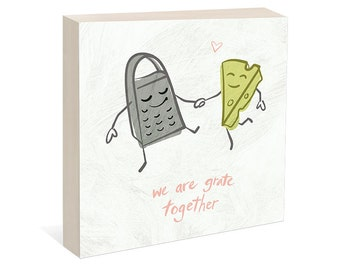 NEW We Are Grate Together, Kitchen Art, Couples Gift