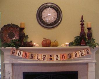 Gobble Gobble -Thanksgiving Banner #44