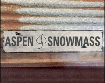 Aspen Snowmass, Handcrafted Rustic Wood Sign, Mountain Decor for Home and Cabin, 1104