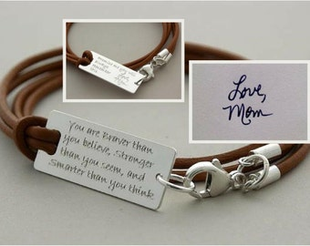 Custom HANDWRITING and text, LOVE Mom, You are braver than you believe, 925silver/leather handmade bracelet, Graduation, Gift for daughter