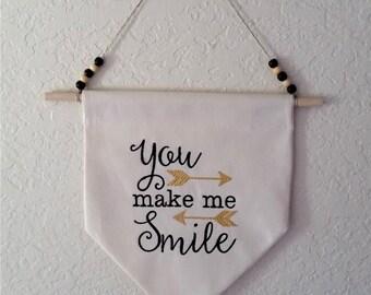 You Make Me Smile. Inspirational Home Decor Hanging Wall Banner, Flag