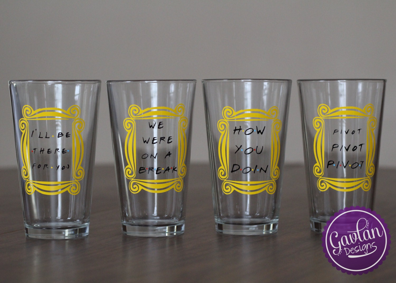 Drinking Glass Set Inspired By Friends Tv Show I Ll Be