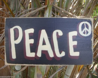 PEACE - Country Rustic Primitive Shabby Chic Wood Handmade Sign Plaque