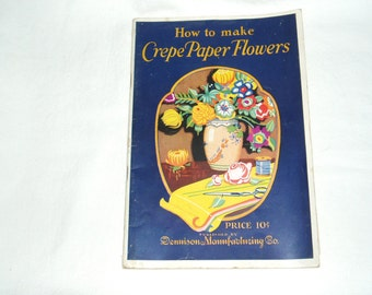 1927 Booklet, How to Make Crepe Paper Flowers