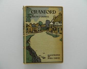 Cranford by Elizabeth Gaskell. Rare illustrated edition circa 1910.