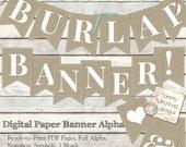 Burlap Banner Printable, burlap wedding banner, Thanksgiving bunting, nursery alphabet letters, bridal shower banner baby shower decorations