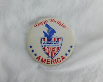 """Vintage 1970's  Old  Pin Pinback  Button """"Happy Birthday America 1776-1976 """" DR11"""