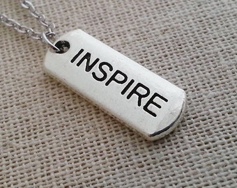 Inspire Tag Necklace, Silver Inspire Pendant, Layering Layered, Long Necklace, Tag Necklace, Inspire Tag