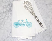 Hand Screen Printed Kitchen Towel - Flour Sack Towel - Tea Towel - Dishcloth - 100% Absorbent Cotton - Tandem Bike - Bikes are for Lovers