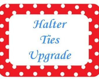 Halter Ties Upgrade