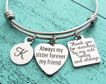 bride sister bracelet, sister of bride gift, always my sister forever my friend, thank you wedding gift for sister, bridesmaid gift bridal
