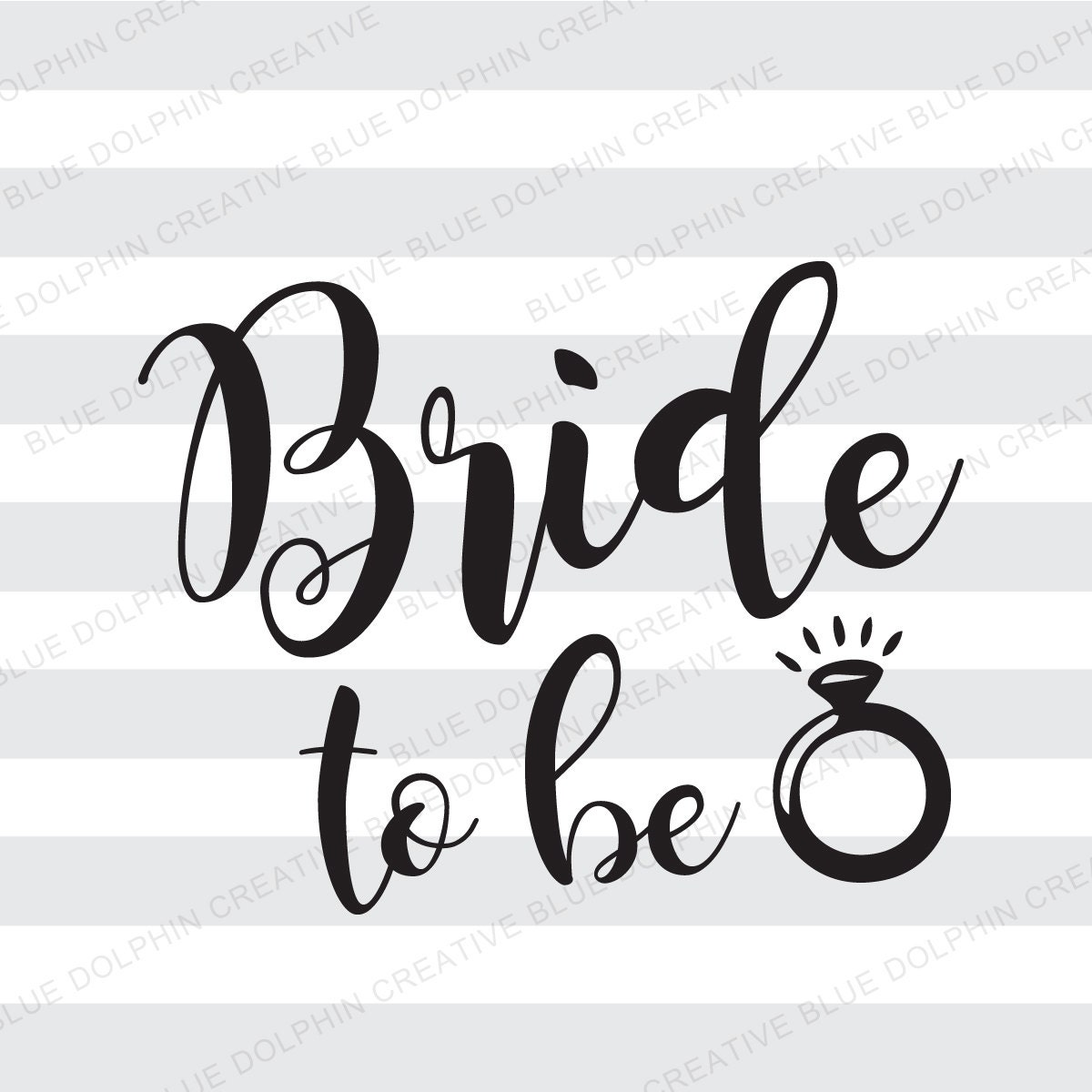 Bride To Be Svg Dxf Pdf Png Jpg Ai Engagement Ring Svg