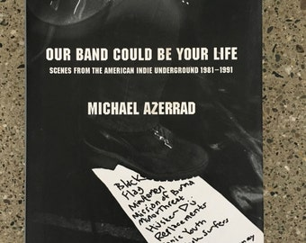 Our Band Could Be Your Life Book